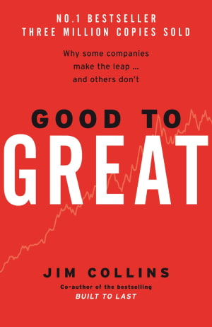 Good to Great_Why Some Companies Make the Leap and Others Don't
