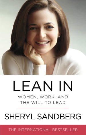 Lean In_Women Work and the will to lead