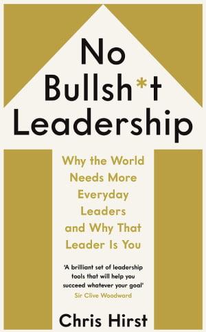 No Bullshit Leadership