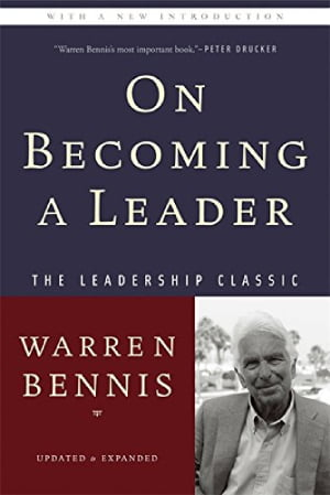 On Becoming a Leader by Warren Bennis