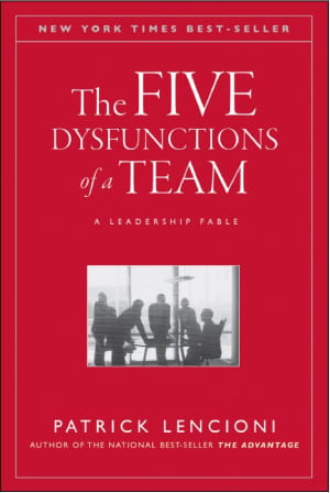 The Five Dysfunctions of a Team_A Leadership Fable