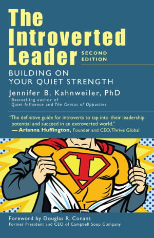 The Introverted Leader_Building on Your Quiet Strength