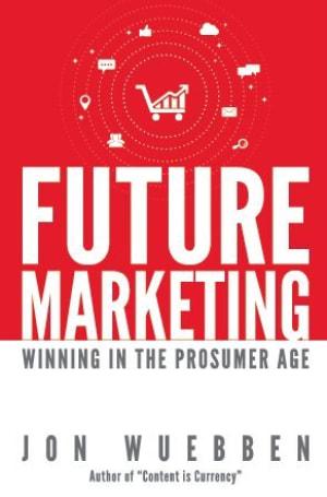 Future Marketing Winning in the Prosumer Age