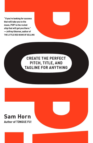 POP create the perfect pitch title and tagline for anything
