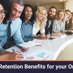 Employee Retention Benefits